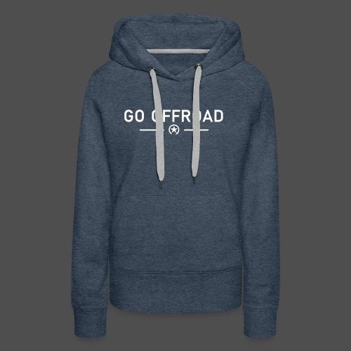 go offroad - Frauen Premium Hoodie