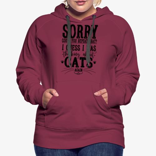 Sorry Cats I - Naisten premium-huppari