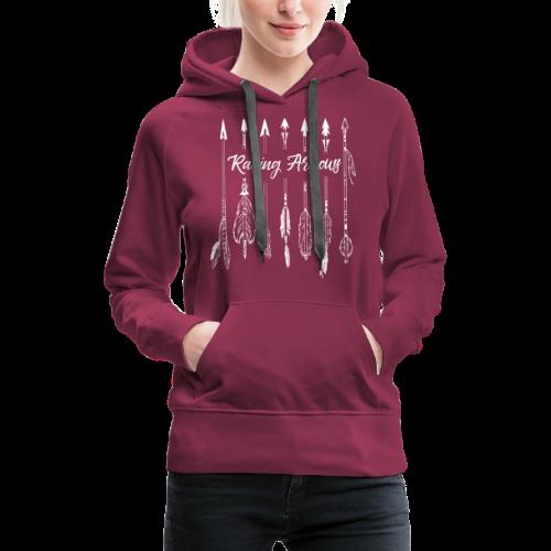 Raising Arrows - Frauen Premium Hoodie