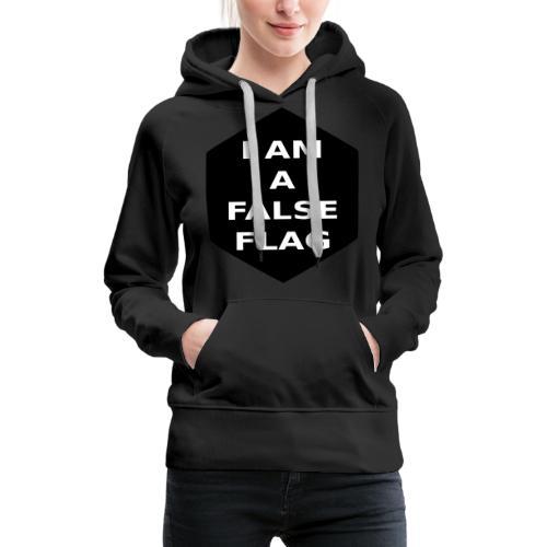 I am a false flag - Frauen Premium Hoodie