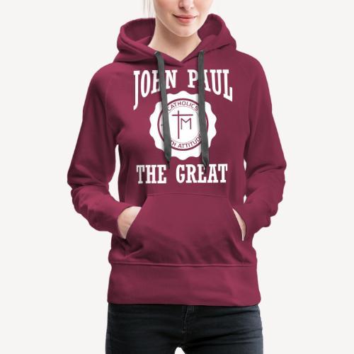 JOHN PAUL THE GREAT - Women's Premium Hoodie