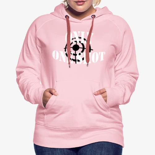 Only one shot - Sweat-shirt à capuche Premium pour femmes