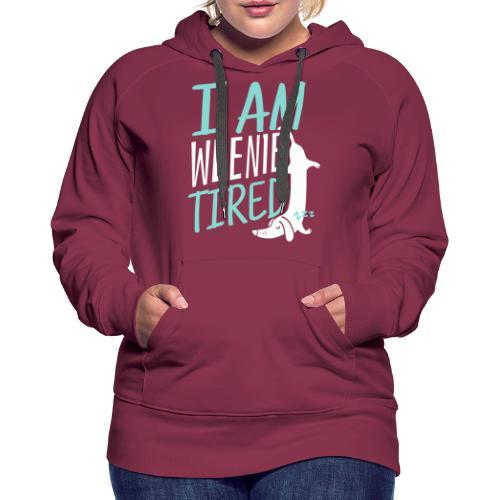 Weenie Tired II - Naisten premium-huppari