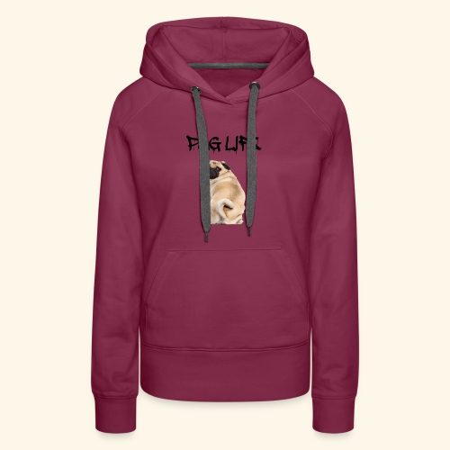 Pug Life - Women's Premium Hoodie
