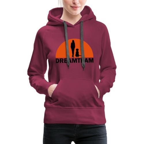 DREAMTEAM - Frauen Premium Hoodie