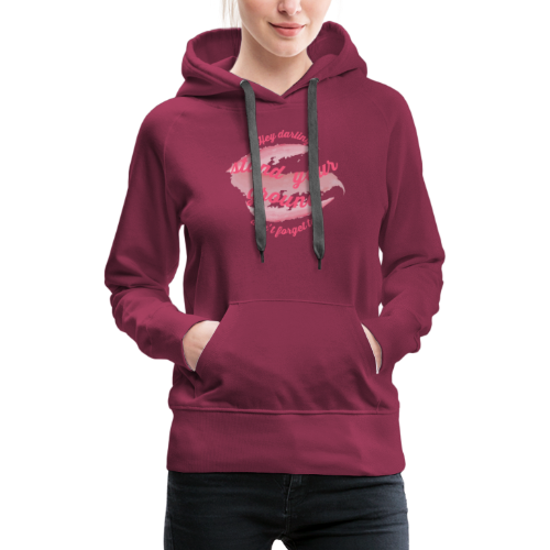 Do not forget to stand your ground - Women's Premium Hoodie