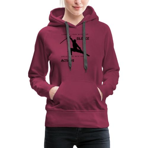 Silence and Actions - Frauen Premium Hoodie