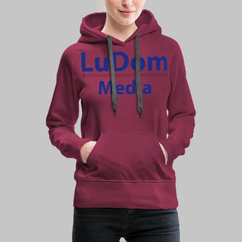 LuDom Media Merchandising - Logo - Frauen Premium Hoodie