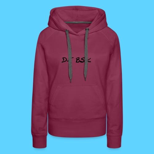 Collection DJ BSK - Sweat-shirt à capuche Premium pour femmes