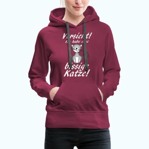 VORSICHT ich habe eine bissige Katze! - Women's Premium Hoodie