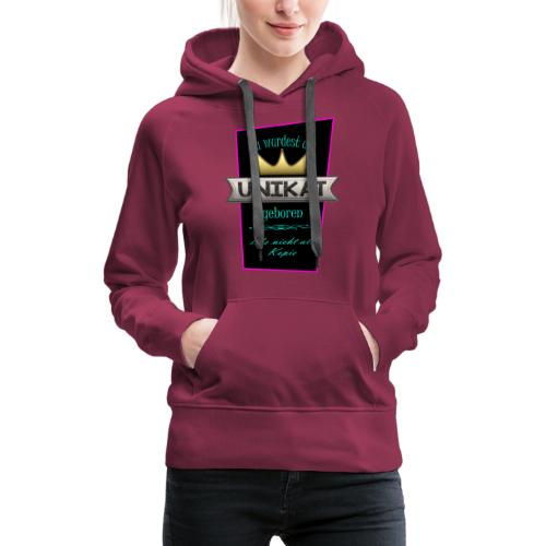 Unikat - Frauen Premium Hoodie