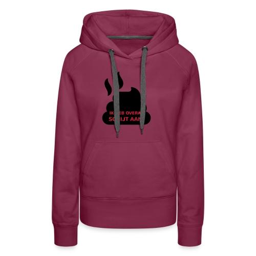 Grappige Rompertjes: Ik heb overal schijt aan - Vrouwen Premium hoodie