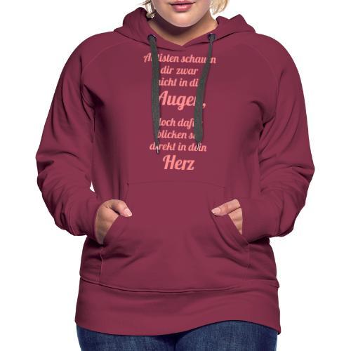 Autisten schauen in dein Herz, nicht in die Augen - Frauen Premium Hoodie