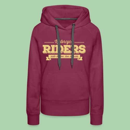 Motorcycles Riders - Felpa con cappuccio premium da donna