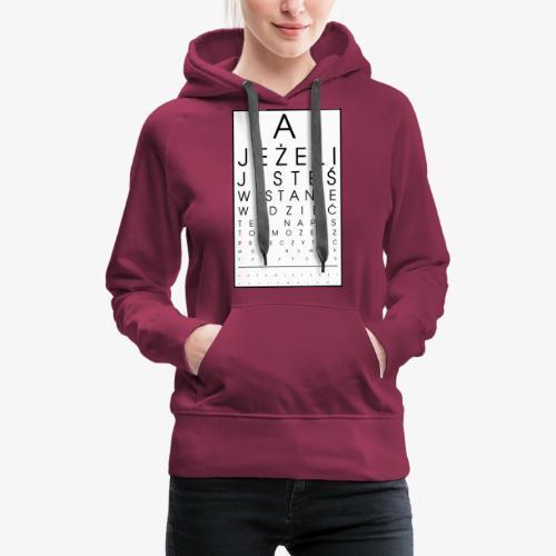 Badanie wzroku - Bluza damska Premium z kapturem