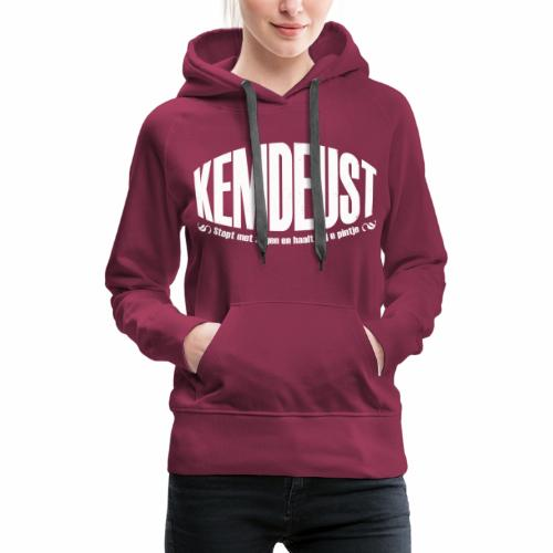 Kemdeust - Vrouwen Premium hoodie
