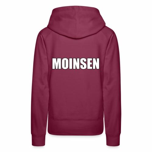 MOINSEN - Frauen Premium Hoodie
