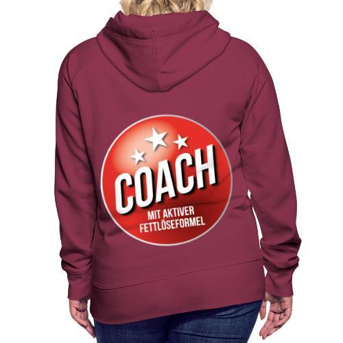 Fußball Coach Trainer Fett weg Soccer - Frauen Premium Hoodie