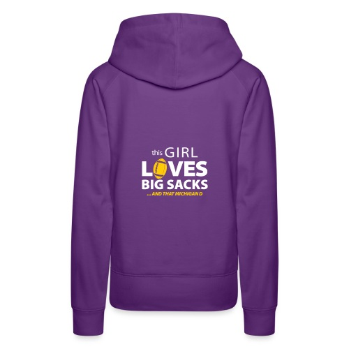 Girl Loves Big Sacks - Frauen Premium Hoodie