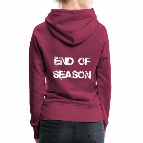End of season - Frauen Premium Hoodie