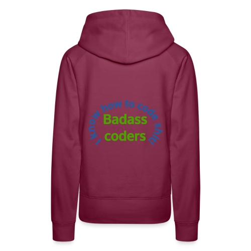 I Know how to code shit! - Women's Premium Hoodie