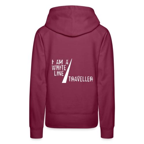i am a white line traveller - Vrouwen Premium hoodie