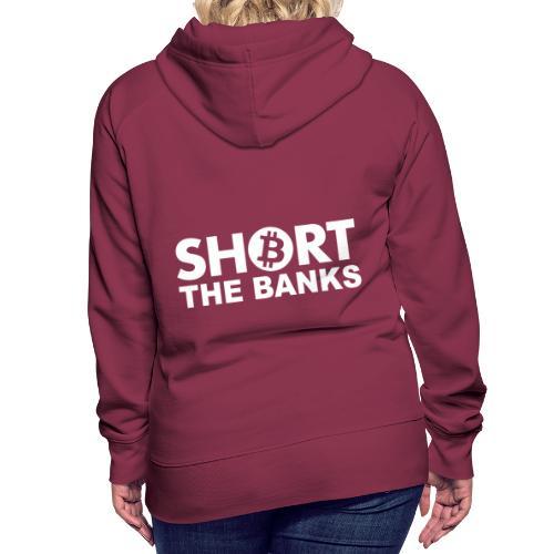 Short banks - Frauen Premium Hoodie