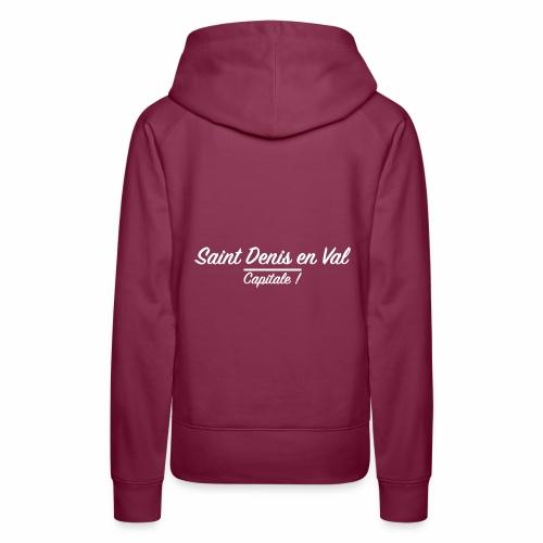 Saint Denis en Val - Capitale - Sweat-shirt à capuche Premium pour femmes
