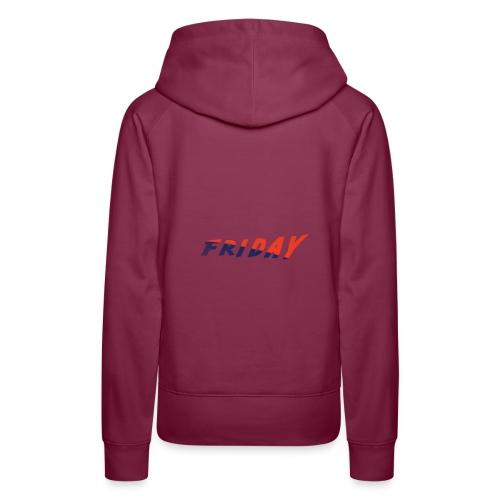 friday - Frauen Premium Hoodie