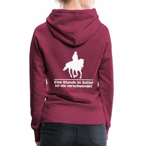 Reiten Pferde Pferdesprüche T-Shirt Pferdemädchen - Frauen Premium Hoodie