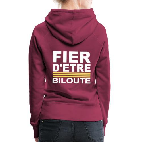 Fier BILOUTE Blanc 01 - Sweat-shirt à capuche Premium pour femmes