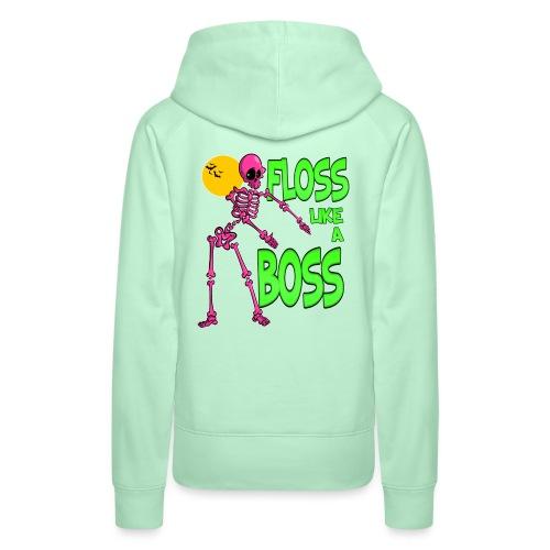 Floss like a Boss - Frauen Premium Hoodie