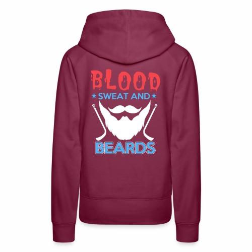 Blood Sweat And Beards - Women's Premium Hoodie