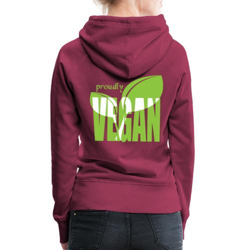 proudly vegan - Frauen Premium Hoodie