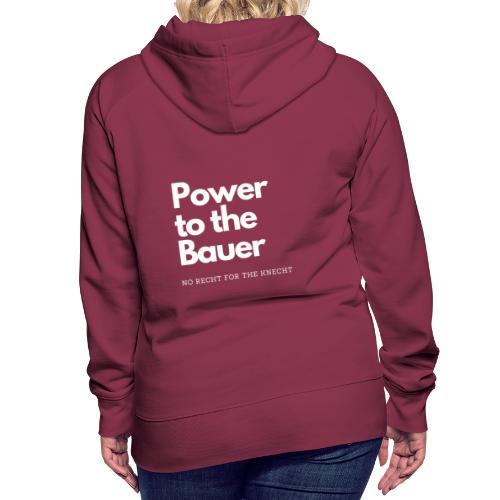 Power to the Bauer - Cooles Design für´s Land - Frauen Premium Hoodie