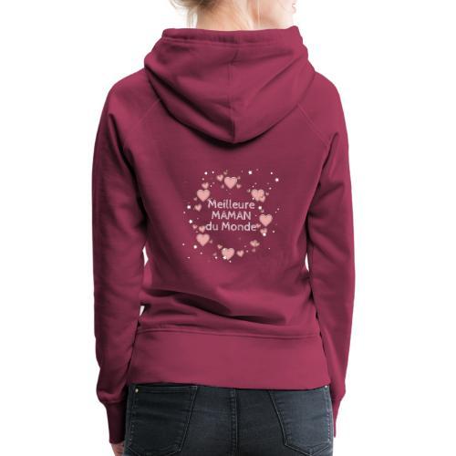 Meilleure maman du monde, fête des mères, coeur - Sweat-shirt à capuche Premium pour femmes