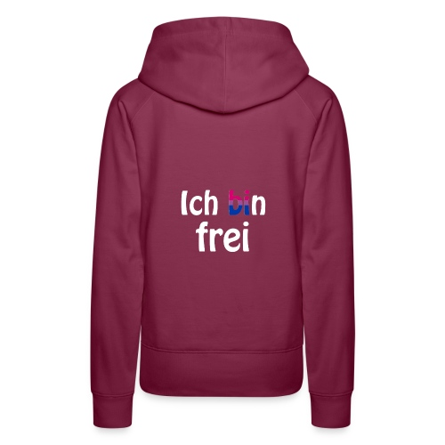 Ich bin frei - bisexuell - LGBT - Liebe - Freiheit - Frauen Premium Hoodie