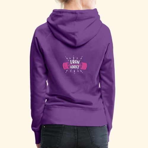 VSK Lustiges GYM Shirt Iron Addict - Frauen Premium Hoodie