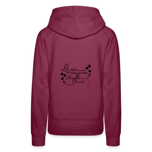 sticker citation la vie est courte vivons ambianc - Sweat-shirt à capuche Premium pour femmes