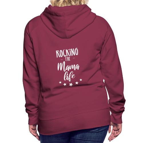 Rocking the Mama life white - Frauen Premium Hoodie