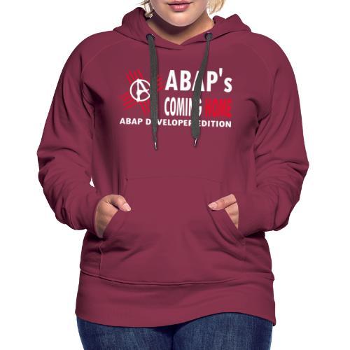 ABAPsComingHome - Frauen Premium Hoodie