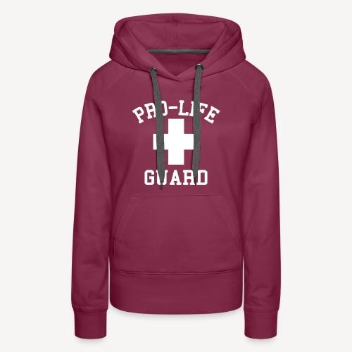 PRO-LIFE GUARD - Women's Premium Hoodie