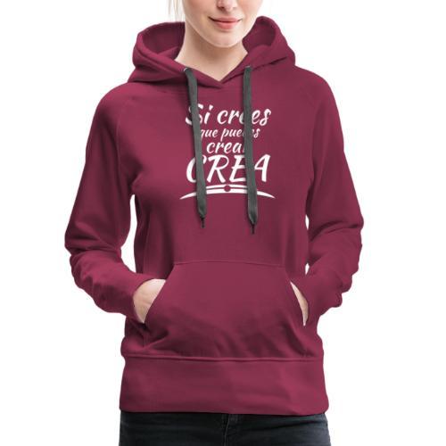 Ser creativo siempre - Sudadera con capucha premium para mujer