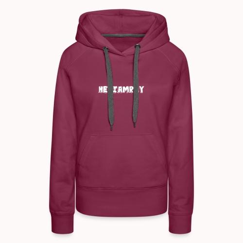 HeyIAmRay Merchandise - Vrouwen Premium hoodie