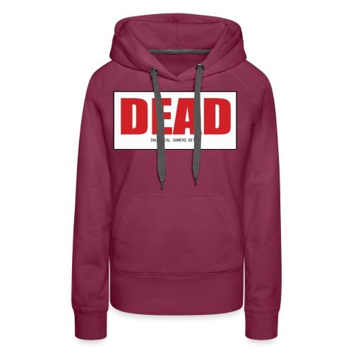 Dead - Women's Premium Hoodie