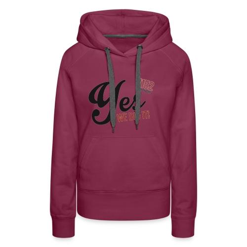 YES-1152.b - Frauen Premium Hoodie