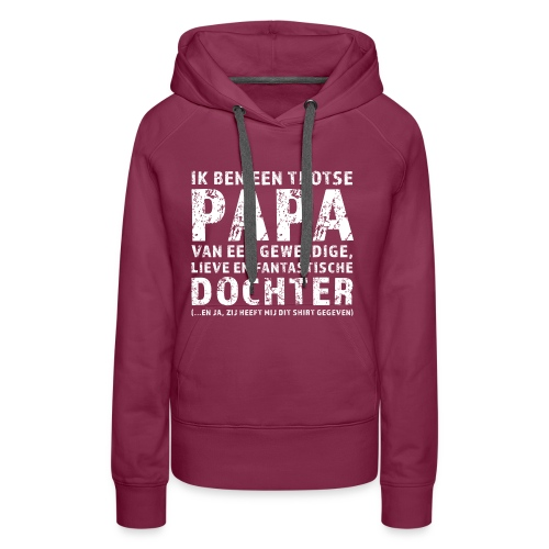 Trotse Papa - Vrouwen Premium hoodie
