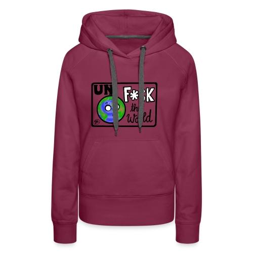 UNF*CK the World - Frauen Premium Hoodie