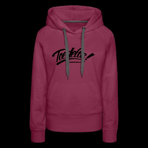 toedeloe zwart - Vrouwen Premium hoodie