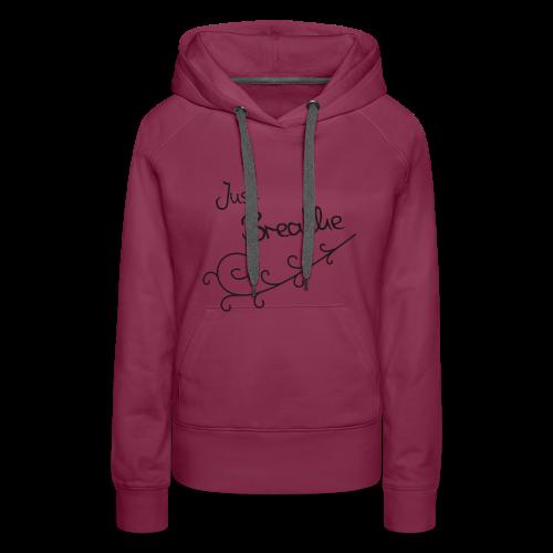 Just Breathe - Vrouwen Premium hoodie